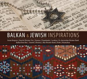 Balkan & Jewish Inspirations