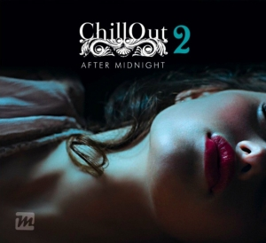 Chillout After Midnight 2