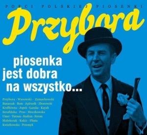 Poeci Polskiej Piosenki: Przybora, Piosenka jest dobra na...